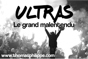 Ultras: ces supporters incompris